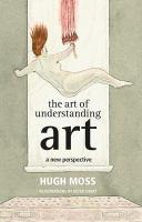 The art of understanding art : a new perspective