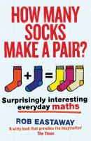 How many socks make a pair? : surprisingly interesting maths