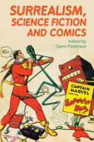 Surrealism, science fiction and comics