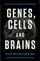 Genes, cells, and brains : the Promethean promises of the new biology