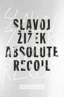 Absolute recoil : towards a new foundation of dialectical materialism