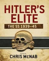 Hitler's elite : the SS 1939-45