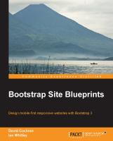 Bootstrap site blueprints : design mobile-first responsive websites with Bootstrap 3
