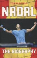 Nadal : the biography