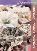Stitched fabric brooches
