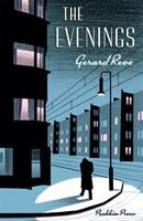 The evenings : a winter's tale