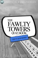 The Fawlty Towers Quiz Book [electronic resource] : the TV Quiz Books