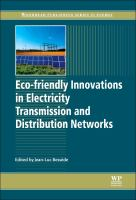 Eco-friendly innovations in electricity transmission and distribution networks [electronic resource]