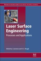 Laser surface engineering [electronic resource] : processes and applications