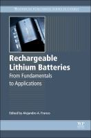 Rechargeable lithium batteries [electronic resource] : from fundamentals to applications
