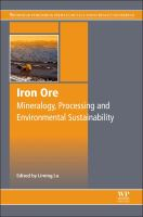 Iron ore [electronic resource] : mineralogy, processing and environmental sustainability