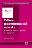 Vehicular communications and networks [electronic resource] : architectures, protocols, operation and deployment
