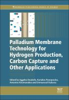 Palladium membrane technology for hydrogen production, carbon capture and other applications [electronic resource]
