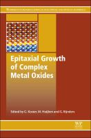 Epitaxial growth of complex metal oxides [electronic resource]