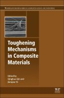 Toughening mechanisms in composite materials [electronic resource]