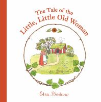 The Tale Of The Little, Little Old Woman (Revised)