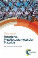 Functional metallosupramolecular materials [electronic resource]