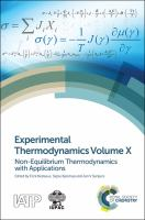 Experimental thermodynamics. Volume X, Non-equilibrium thermodynamics with applications [electronic resource]