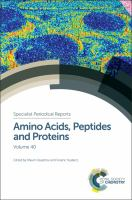 Amino acids, peptides and proteins. Volume 40 [electronic resource]