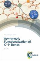 Asymmetric functionalization of C-H bonds [electronic resource]