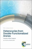 Heterocycles from double-functionalized arenes [electronic resource] : transition metal catalyzed coupling reactions