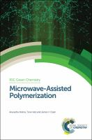 Microwave-assisted polymerization [electronic resource]