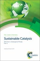 Sustainable catalysis, with non-endangered metals. Part 2 [electronic resource]