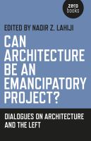 Can architecture be an emancipatory project? : dialogues on the Left