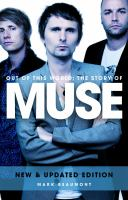 Out of this world : the story of Muse