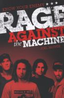 Know your enemy : Rage Against the Machine