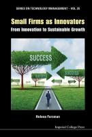 Small firms as innovators : from innovation to sustainable growth