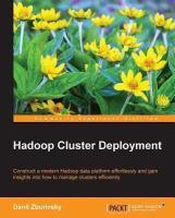 Hadoop cluster deployment [electronic resource]