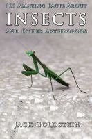 101 amazing facts about insects [electronic resource] : ... and other arthropods