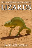 101 amazing facts about lizards [electronic resource]