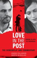 Love in the post : from Plato to Derrida : the screenplay and commentary