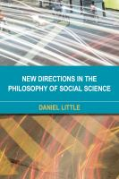New directions in the philosophy of social science /