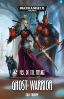 Ghost warrior : rise of the Ynnari /