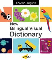 New bilingual visual dictionary: English-Korean