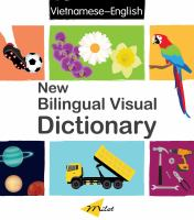 New bilingual visual dictionary: English-Vietnamese