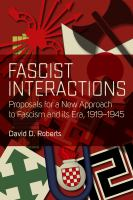 Fascist interactions : proposals for a new approach to fascism and its era, 1919-1945 /