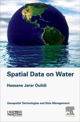 Book cover for Spatial Data on Water [electronic resource] / Hassane Jarar Oulidi