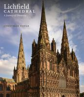 Lichfield Cathedral : a journey of discovery