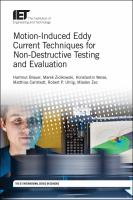 Motion-induced Eddy current techniques for non-destructive testing and evaluation /