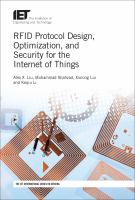 RFID protocol design, optimization, and security for the Internet of things /