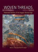 Woven threads : patterned textiles of the Aegean bronze age