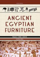 Ancient Egyptian Furniture 4000 - 1300 Bc.