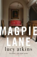Title: Magpie Lane Author:Atkins, Lucy