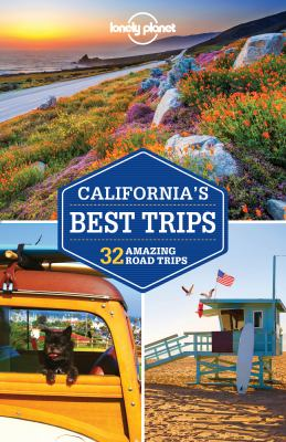 California's Best Trips: 33 Amazing Road Trips book jacket