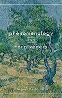 Phenomenology and forgiveness /