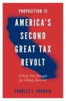 Proposition 13 - America's second great tax revolt : a forty year struggle for library survival /